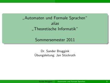 """Automaten und Formale Sprachen"""" alias """" Theoretische Informatik ..."""
