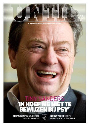 'Ik hoef me nIet te bewIjzen bIj PSV' tiny sanders - Tilburg University