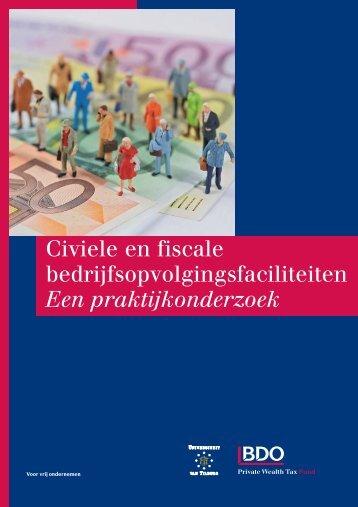 Civiele en fiscale bedrijfsopvolgingsfaciliteiten - Universiteit van ...