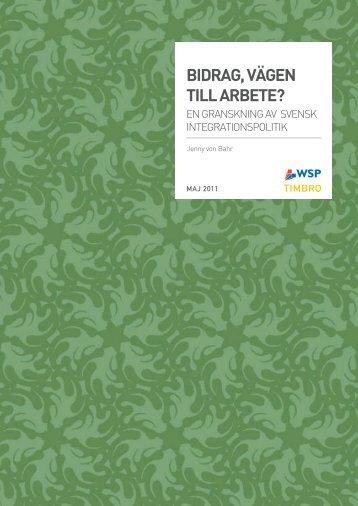 BIDRAG, VÄGEN TILL ARBETE? - Timbro