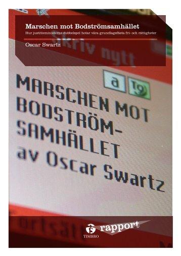 Marschen mot Bodströmsamhället - Timbro