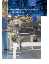 Flexibele inzet van personeel in productiebedrijven - TNO