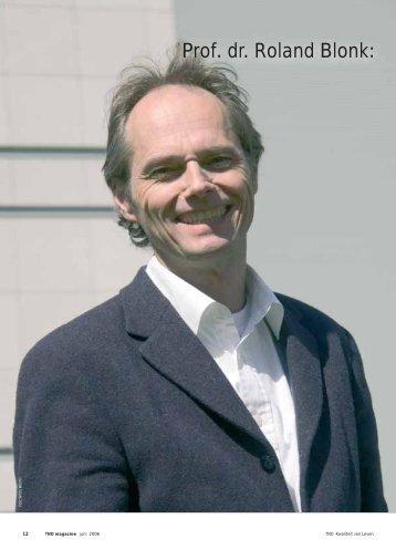Prof. dr. Roland Blonk: 'Werk is gewoon nodig om mensen te ... - TNO