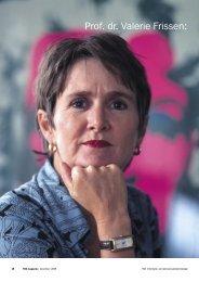 Prof. dr. Valerie Frissen: 'Je moet onzeker durven te zijn!' - TNO