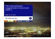 TNO onderzoeksproject: Laaggeschoold en risicovol werk (HEAR 1)