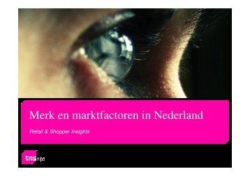 Merk en marktfactoren in Nederland - TNS Nipo