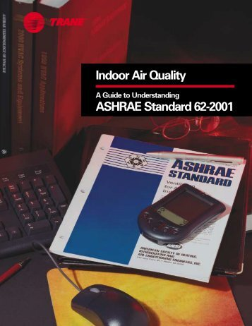Indoor Air Quality ASHRAE Standard 62-2001 - Trane