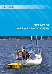 STRATEGI SÄKRARE BÅTLIV 2020 - Transportstyrelsen