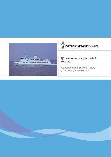 Passagerarfartyget SKARVEN, SJOL - Transportstyrelsen