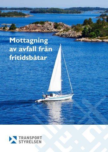 Mottagning av avfall från fritidsbåtar - Transportstyrelsen