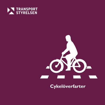 Cykelöverfarter - Transportstyrelsen