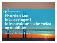 Hvordan kan investeringer i infrastruktur skabe vækst og mobilitet?