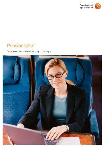 Broschyr Pensionsplan (pdf) - Swedbank