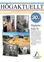 Högskolan fyller 30 - Högskolan i Gävle
