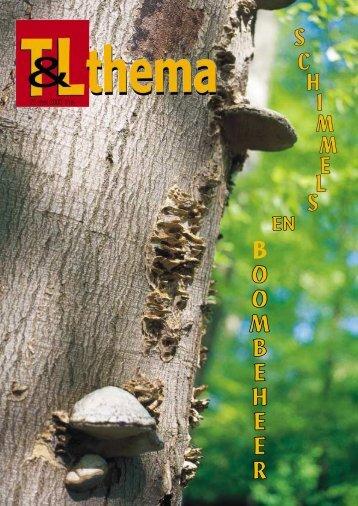 T&L Thema 'Schimmels en boombeheer' 11a ... - Tuin & Landschap