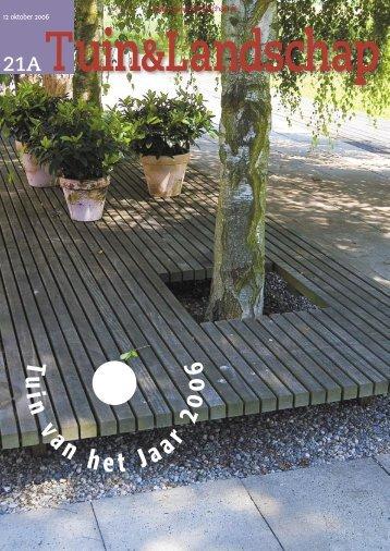 T&L Themanummer: Tuin van het Jaar 2006 ... - Tuin & Landschap