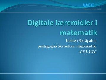 Kirsten Søs Spahn, pædagogisk konsulent i matematik, CFU, UCC