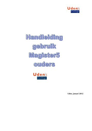 Handleiding Magister5 ouders/verzorgers - Udens College
