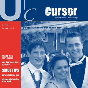 Cursor - Jaargang 11 - nr 3 - juni 2011 - Udens College