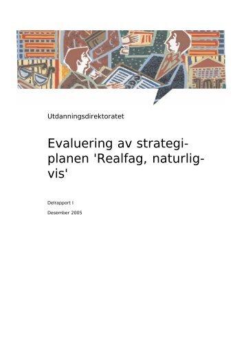 Evaluering av strategi-planen 'Realfag, naturligvis'! - Udir.no