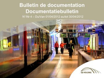 Bulletin de documentation Documentatiebulletin - UIC