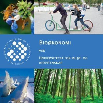 Bioøkonomi ved Universitetet for miljø- og biovitskap (pdf) - UMB