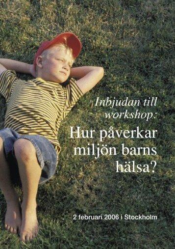 Anmälan till: Hur påverkar miljön barns hälsa?