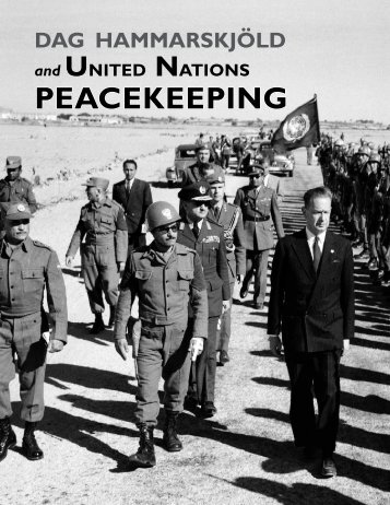 UN Chronicle: Dag Hammarskjöld and United Nations Peacekeeping