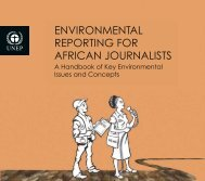 Environmental Reporting for African Journalists: A ... - UNEP
