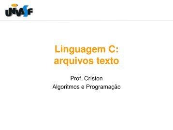 Linguagem C: arquivos texto - Univasf