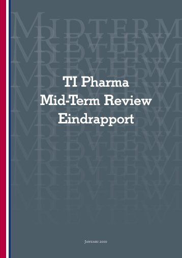 TI Pharma Mid-Term Review Eindrapport