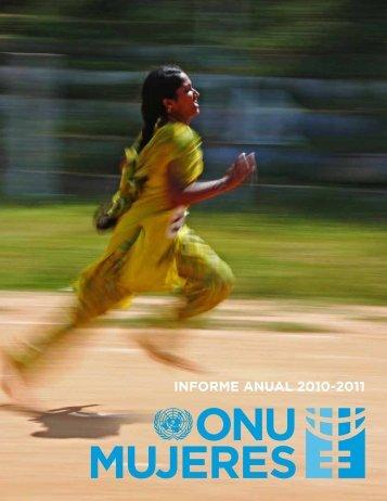 INFORME ANUAL 2010-2011 - UN Women