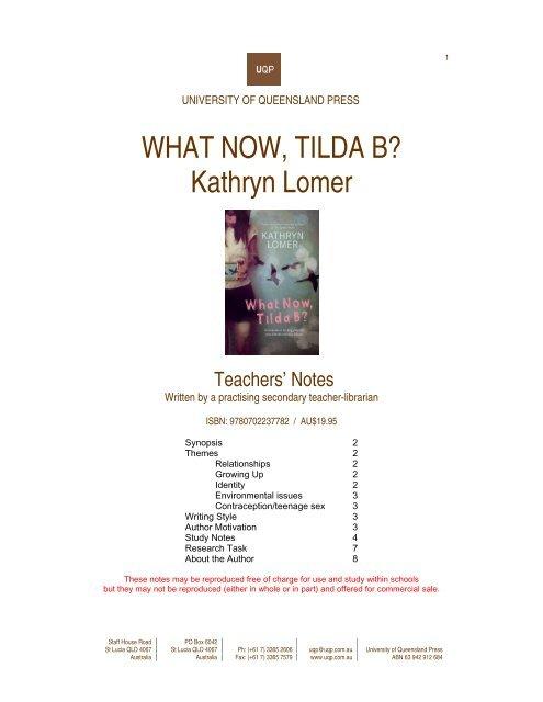 WHAT NOW, TILDA B? Kathryn Lomer - University of Queensland ...