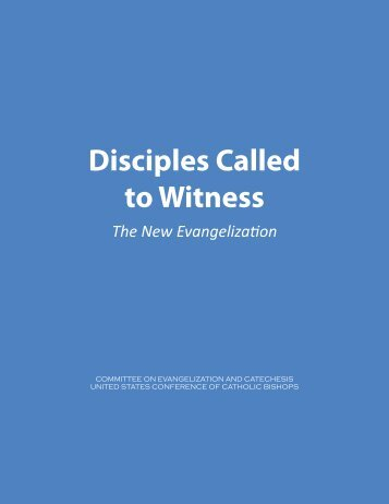 Disciples Called to Witness - United States Conference of Catholic ...