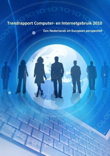 Trendrapport Computer- en Internetgebruik 2010 - Universiteit Twente