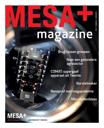 Nanoprof met megapotentie - Universiteit Twente
