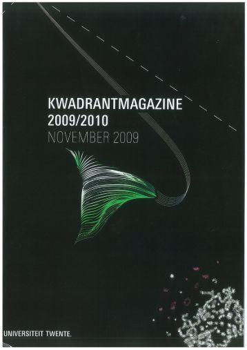 Kwadrant Magazine 2009 (pdf) - Universiteit Twente