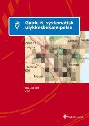 Guide til systematisk ulykkesbekæmpelse - Trafitec