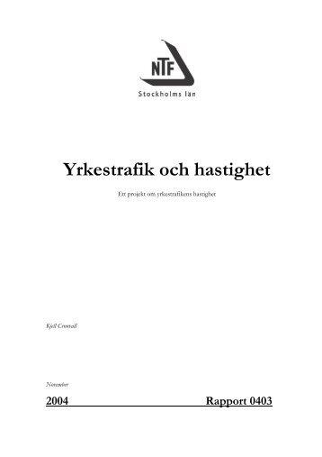 Yrkestrafik och hastighet - NTF