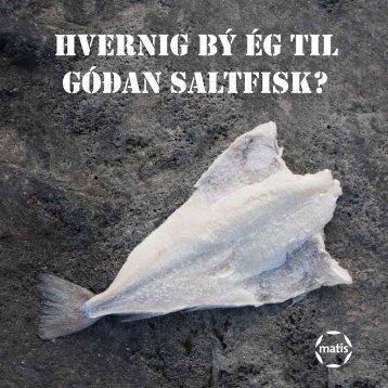 Hvernig bý ég til góðan saltfisk? - Matís