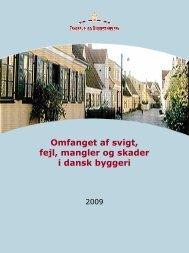 Omfanget af svigt, fejl, mangler og skader i dansk byggeri 2001
