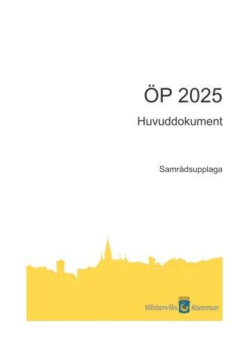 Översiktsplan, ÖP 2025 (pdf 3,7 MB) - Västerviks kommun