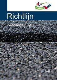 NW_2012nov1 Richtlijn Tweelaags ZOAB Grote fotos ... - VBW-Asfalt