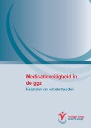 Medicatieveiligheid in de ggz - Veilige zorg, ieders zorg