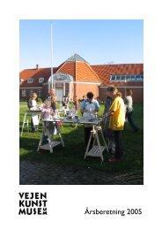 Årsberetning 2005 - Vejen Kunstmuseum