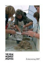 Årsberetning 2007 - Vejen Kunstmuseum