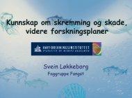 Kunnskap om skremming og skade - Norsk olje og gass