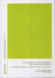 vurdering av bebyggbarhet0 for tre bynære områder - Venstre