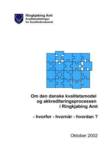 Om den danske kvalitetsmodel og akkrediteringsprocessen i ...