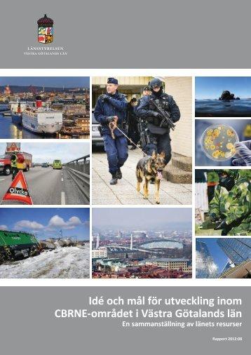 Idé och mål för utveckling inom CBRNE-området i Västra Götalands ...